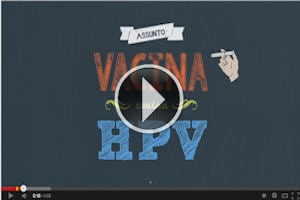 Vídeo sobre HPV - Câncer do colo do útero